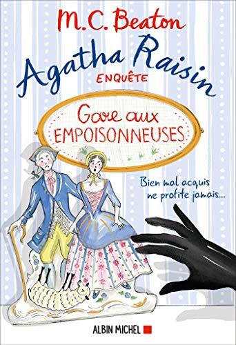 9782226444202: Agatha Raisin 24 - Gare aux empoisonneuses