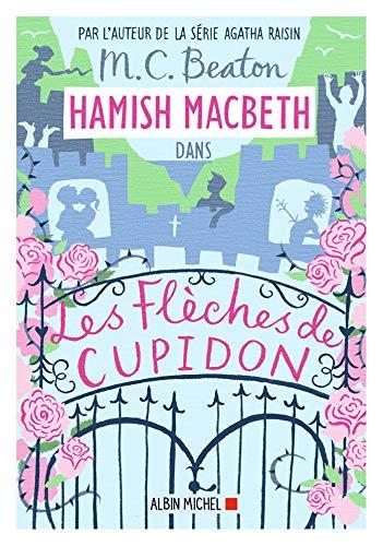 9782226444615: Hamish Macbeth 8 - Les flèches de Cupidon
