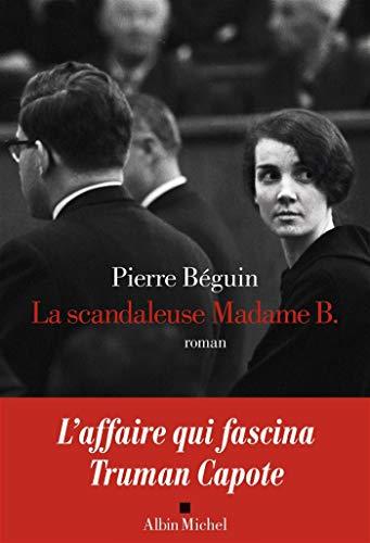 9782226444974: La scandaleuse Madame B.