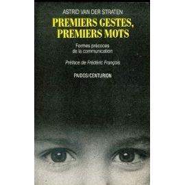9782227005471: Premiers gestes, premiers mots: Formes precoces de la communication (Collection Paidos) (French Edition)