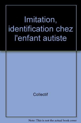 9782227005501: Imitation, identification chez l'enfant autiste