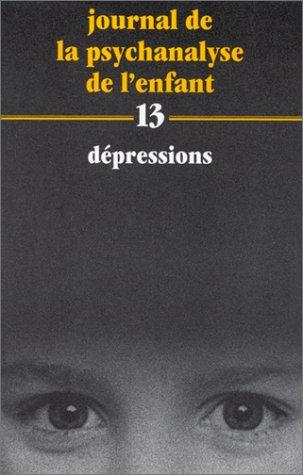 Journal de la psychanalyse de l'enfant Tome