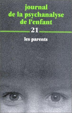Journal de la psychanalyse de l'enfant 21.: Annie Anzieu, Collectif,