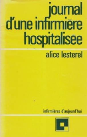 9782227030091: Journal d'une infirmière hospitalisée (Infirmières d'aujourd'hui ; 9) (French Edition)