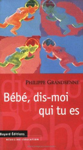 9782227067363: Bebe dis moi qui tu es (French Edition)