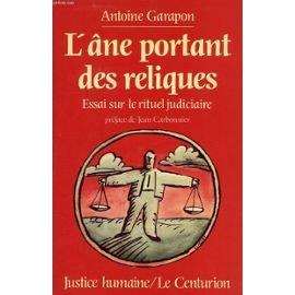 9782227122048: L'ane portant des reliques: Essai sur le rituel judiciaire (Justice humaine) (French Edition)