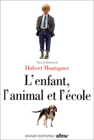 9782227125346: L'enfant, l'animal et l'école (French Edition)