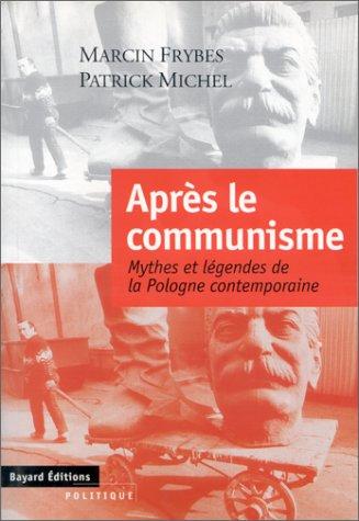 9782227137158: Apres le communisme: Mythes et legendes de la Pologne contemporaine (Politique / Bayard) (French Edition)