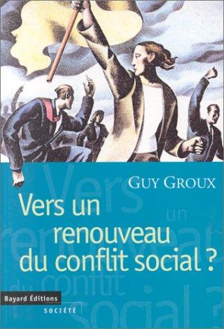 9782227137257: Vers un Renouveau du conflit social ?