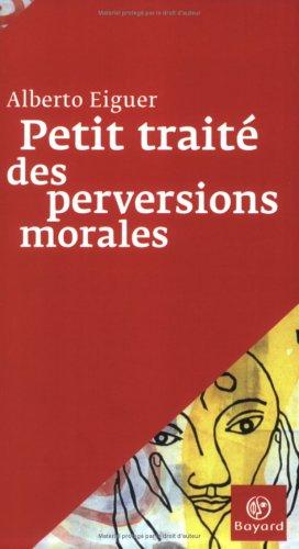 9782227137318: Petit trait� des perversions morales