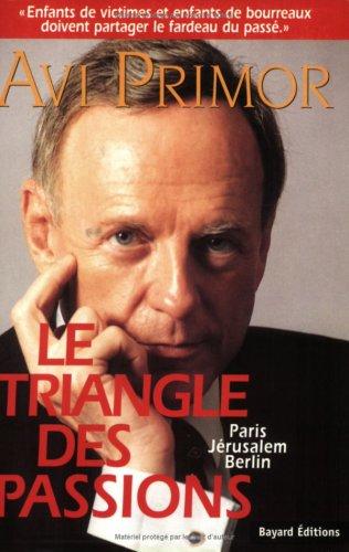 9782227137790: Le Triangle des passions
