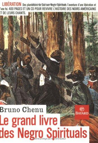 LE GRAND LIVRE DES NEGRO SPIRITUALS Go Down, Moses!: Chenu, Bruno