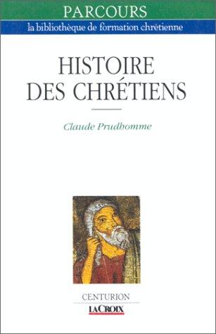 9782227301542: Histoire des chrétiens (Parcours) (French Edition)
