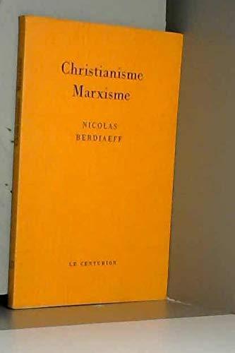 Christianisme, marxisme: Nicolas Berdiaeff