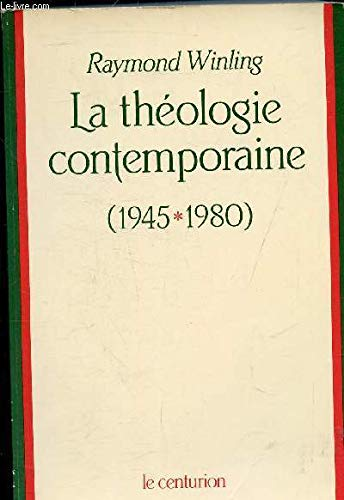 9782227310476: La theologie contemporaine: 1945-1980 (French Edition)