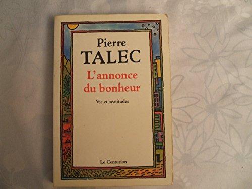 9782227310841: L'annonce du bonheur: Vie et béatitudes (French Edition)