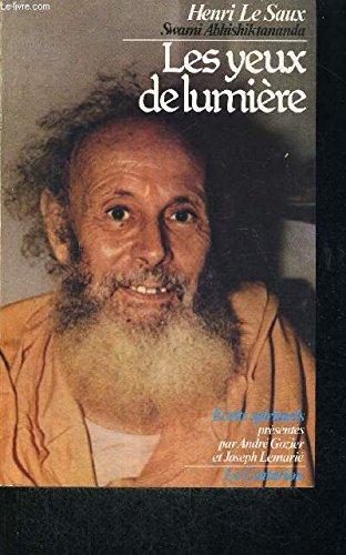9782227315426: Les yeux de lumière: Écrits spirituels (French Edition)