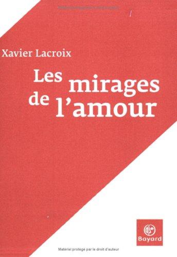 9782227317024: Les Mirages de l'amour