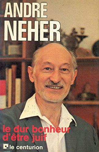 9782227320178: Victor malka interroge andre neher / le dur bonheur d'�tre juif