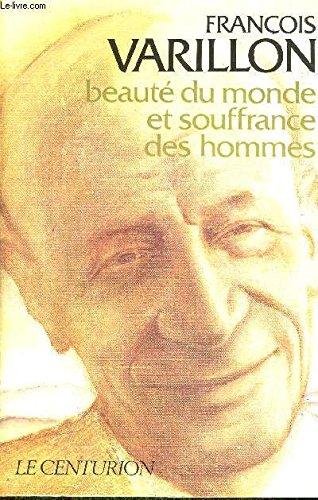 9782227320215: Beauté du monde et souffrance des hommes: Entretiens avec Charles Ehlinger (Les Interviews) (French Edition)