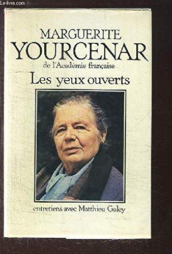 9782227320222: Les yeux ouverts: Entretiens avec Matthieu Galey (Les Interviews) (French Edition)