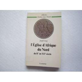 9782227321014: L'Eglise d'Afrique du Nord du deuxième au douzième siècle (Chrétiens dans l'histoire) (French Edition)