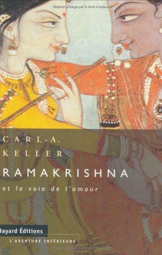9782227325050: RÅamakrishna et la voie de l'amour (L'aventure interieure)