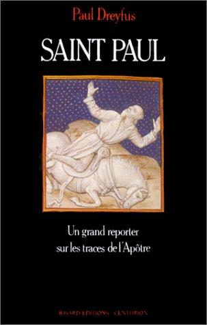9782227340657: SAINT PAUL. Un grand reporter sur les traces de l'Apôtre