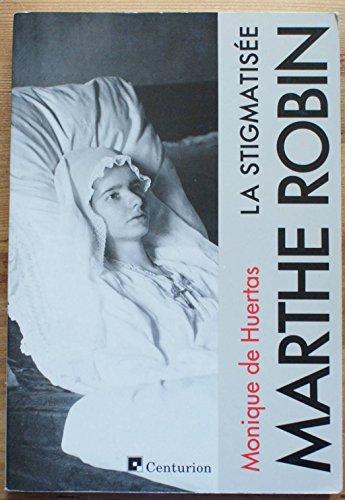 9782227340664: Marthe Robin la stigmatisée