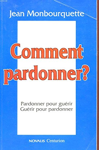 9782227340862: Comment pardonner?