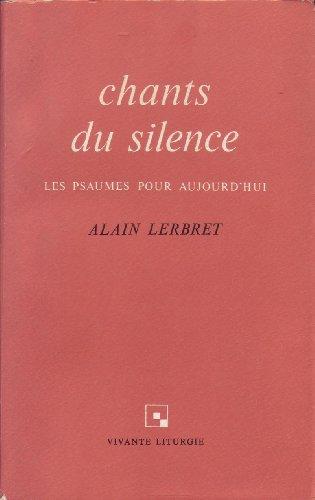 9782227360280: Chants du silence : Les Psaumes pour aujourd'hui