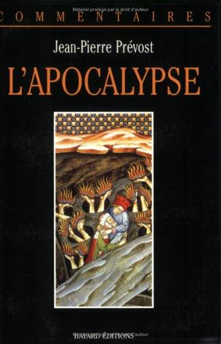 L'APOCALYPSE. Commentaire pastoral: Jean-Pierre Prévost