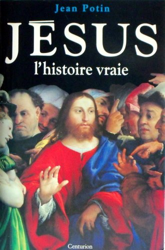 Jesus L Histoire Vraie