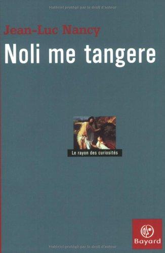 9782227470767: Noli Me Tangere : Essai sur la levée du corps