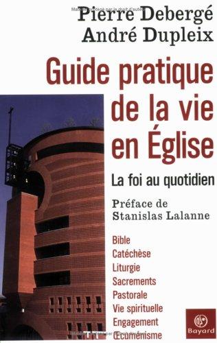 9782227471016: Guide pratique de la vie en Eglise