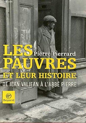 9782227472006: Pierrard: Les Pauvres et Leur Histoire de Jean Valjean a l'Abbe Pierre