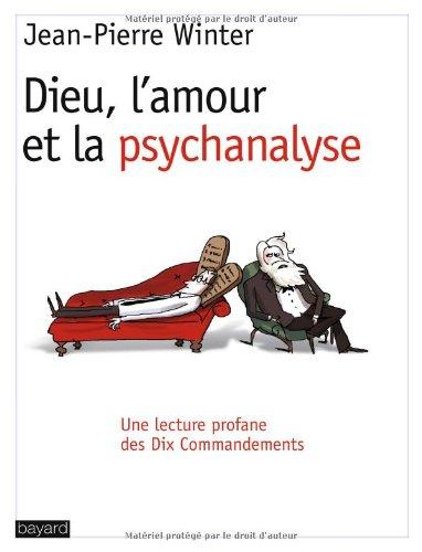 9782227472327: Dieu, l'amour et la psychanalyse