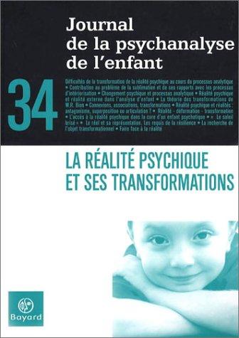 JOURNAL DE LA PSYCHANALYSE DE L'ENFANT T.34: COLLECTIF