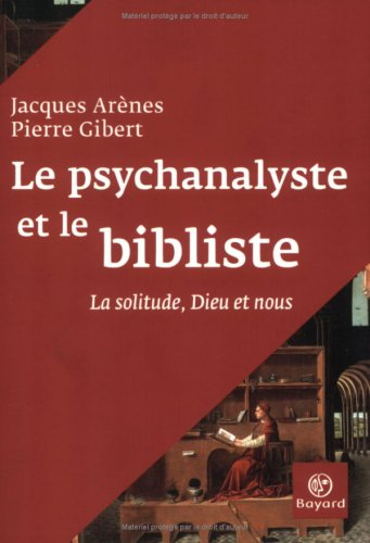 9782227473973: Le psychanalyste et le bibliste (French Edition)