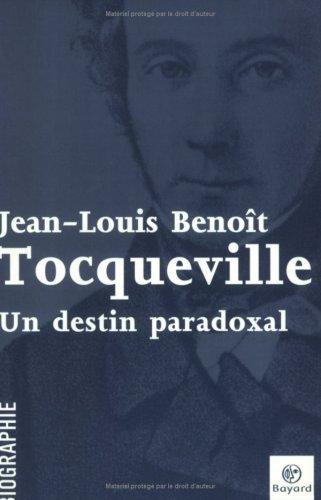 9782227474291: Tocqueville : Un destin paradoxal