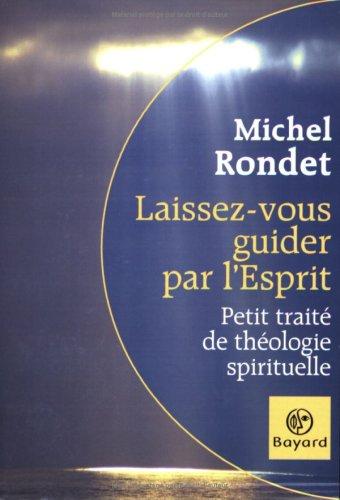 9782227475045: Laissez-vous guider par l'Esprit : Petit traité de théologie spirituelle