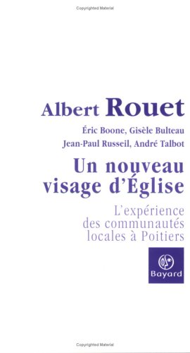 9782227475182: Un nouveau visage d'Eglise : L'expérience des communautés locales à Poitiers