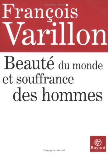 9782227475434: Beauté du monde et souffrance des hommes (French Edition)