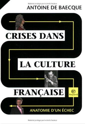 9782227476844: Crises dans la culture fran�aise