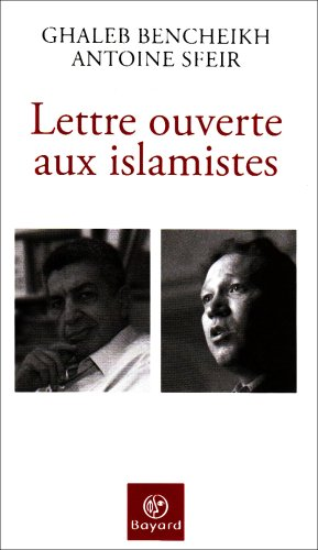 Lettre ouverte aux islamistes (French Edition) (2227477032) by [???]