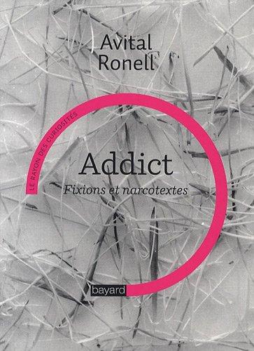 9782227477452: Addict-Fixions et Narcotextes