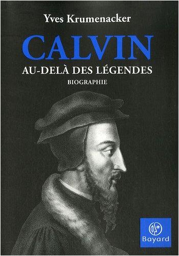 9782227477636: Calvin : Au-delà des légendes