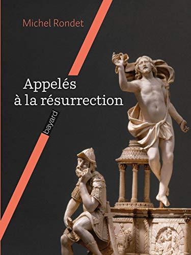 9782227478299: Appel�s � la r�surrection