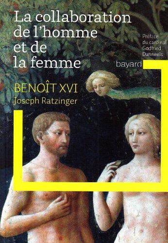 Lettre sur la collaboration de l'homme et: XVI, Beno\^it