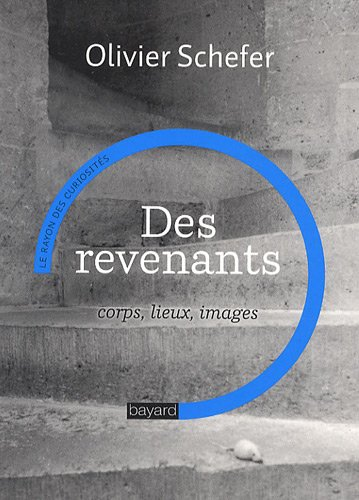 9782227478954: Des revenants : Corps, lieux, images